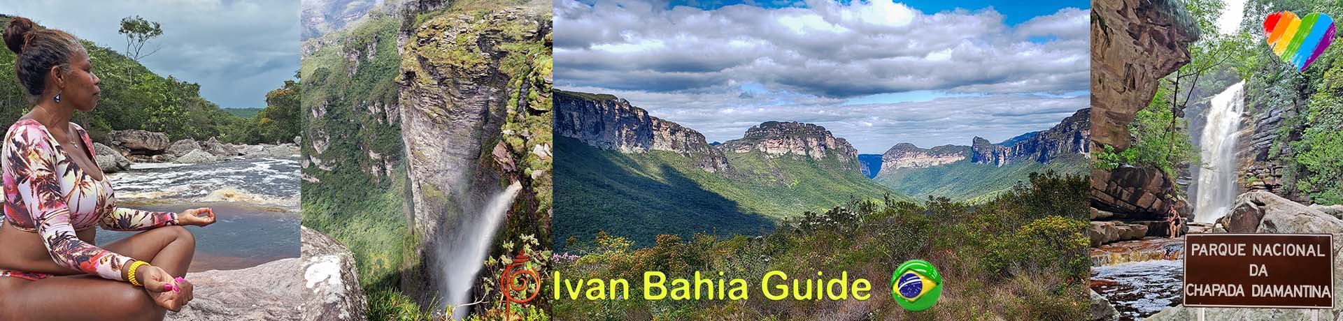 Ivan Bahia & Chapada Diamantina guide / Parc National Chapada Diamantina (connu comme le 'Grand Canyon Brésilien')
