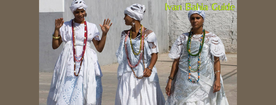 Cachoeira, typical clothing of the Candomblé-religion woman, Day-trip to visit rural the Colonial Recôncavo Bainano, discover traditional artesan pottery baking in Coqueiros with Ivan Bahia Guide, English speaking private tour guide and driver in Brazil