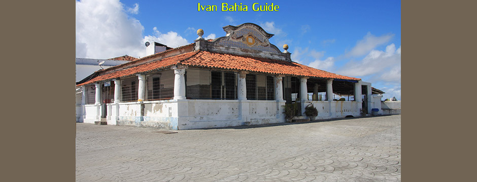 A 17th century fishmarket in Ribeira-Salvador - with Ivan's Salvador da Bahia & Chapada Diamantiana national park's official tour guide
