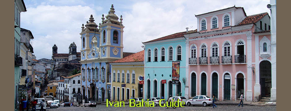 Pelourinho in Salvador - with Ivan's Salvador da Bahia & Chapada Diamantiana national park's official tour guide